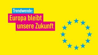 Für ein zukunftsfähiges Europa