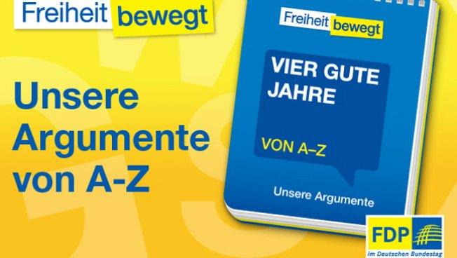 Broschüre: Vier gute Jahre - unsere Argumente von A-Z